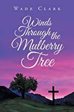 Winds Through the Mulberry Tree