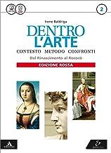 Scaricare Libri Dentro l'arte. Ediz. rossa. Per le Scuole superiori. Con e-book. Con espansione online: 2 PDF
