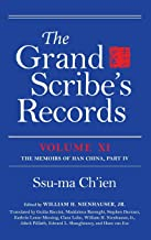 The Grand Scribe's Records, Volume XI: The Memoirs of Han China, Part IV