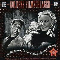 Goldene Filmschlager 1932-1944