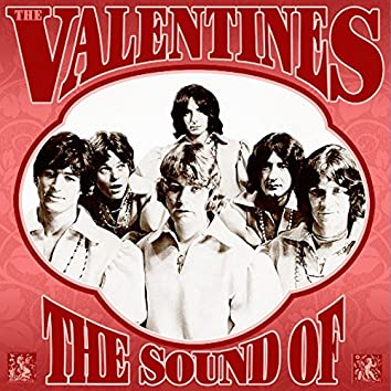 The Sound of the Valentines: Complete Recordings 1966-1970