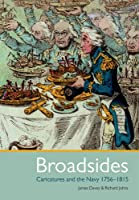 Broadsides: Caricature and the Navy 1756 - 1815