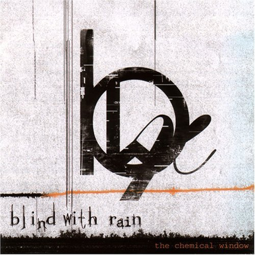 The Chemical Window (E.P.) by Blind With Rain (2005-09-23)