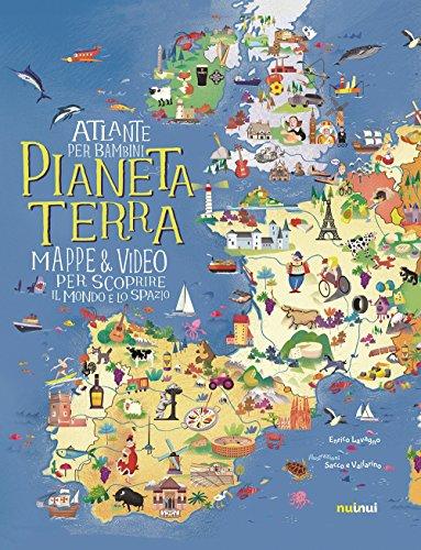 Pianeta Terra. Atlante per bambini. Mappe & video per scoprire il mondo e lo spazio. Ediz. a colori