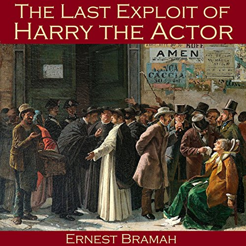 The Last Exploit of Harry the Actor audiobook cover art