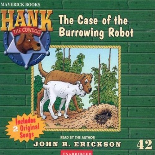 The Case of the Burrowing Robot audiobook cover art