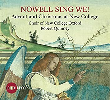 Nowell, Sing We!: Advent & Christmas at New College