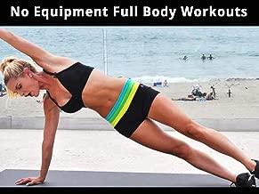 No Equipment Full Body Workouts