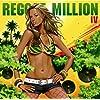 DANCEHALL PREMIER presents REGGAE MILLION IV