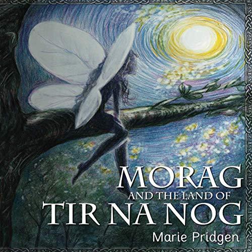 Morag and the Land of Tir Na Nog
