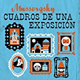 Mussorgsky Cuadros de una Exposición