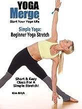 Simple Yoga: Beginner Yoga Stretch