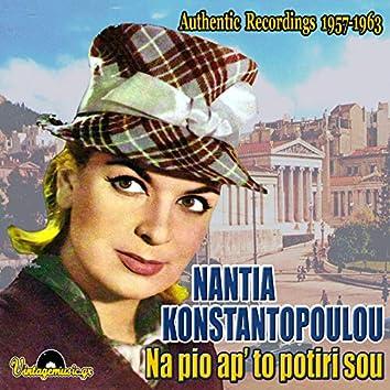 Na Pio Ap' To Potiri Sou: Authentic Recordings 1957-1963