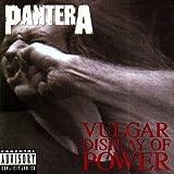 Vulgar Display of Power [Explicit]...