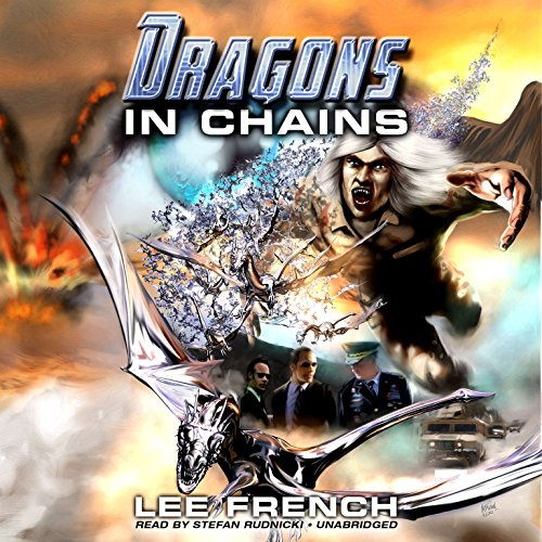 Dragons in Chains audiobook cover art