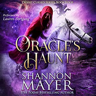 Oracle's Haunt      Desert Cursed Series, Book 4              By:                                                                                                                                 Shannon Mayer                               Narrated by:                                                                                                                                 Lauren Fortgang                      Length: 8 hrs     3 ratings     Overall 4.3