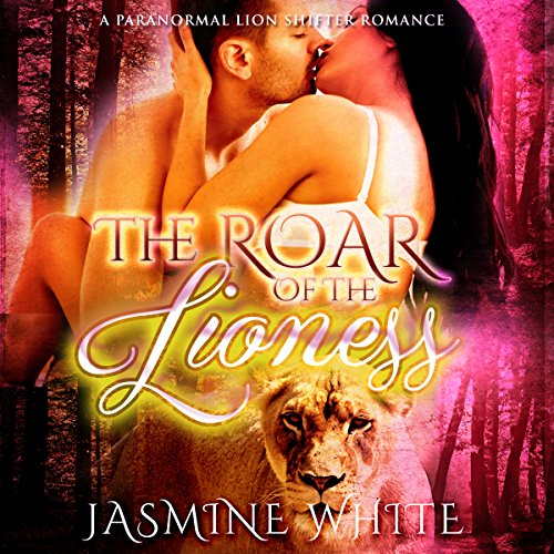 The Roar of the Lioness audiobook cover art