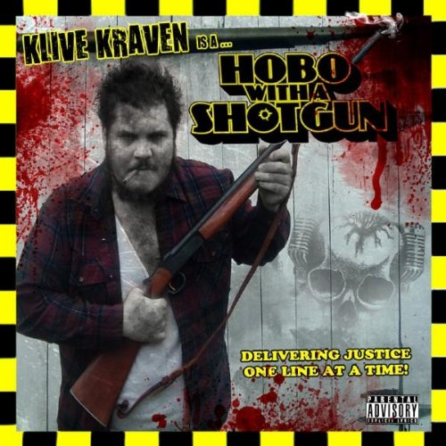 Hobo With A Shotgun [Explicit]