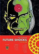 The Complete Future Shocks, Volume Two (Volume 2)