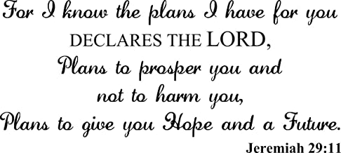 Wall Decal Quote for I Know the Plans I Have for You Declares the Lord Plans to Prosper You and Not to Harm You