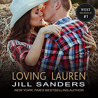 Loving Lauren     The West, Book 1              By:                                                                                                                                 Jill Sanders                               Narrated by:                                                                                                                                 Roy Samuelson                      Length: 5 hrs and 15 mins     194 ratings     Overall 4.1