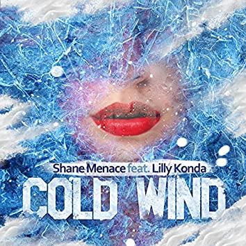 Cold Wind (feat. Lilly Konda)