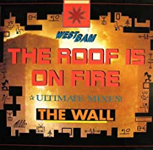 The Roof Is On Fire / The Wall (Ultimate Mixes)