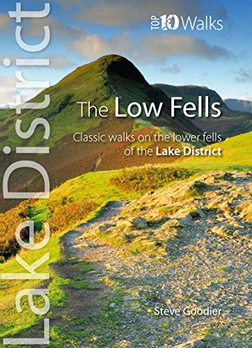 The Low Fells: Walks on Cumbria's Lower Fells (Lake District Top 10 Walks)