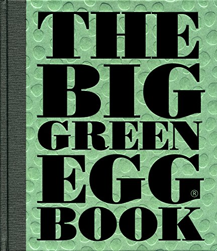 The Big Green Egg Book: Cooking on the Big Green Egg (English Edition)