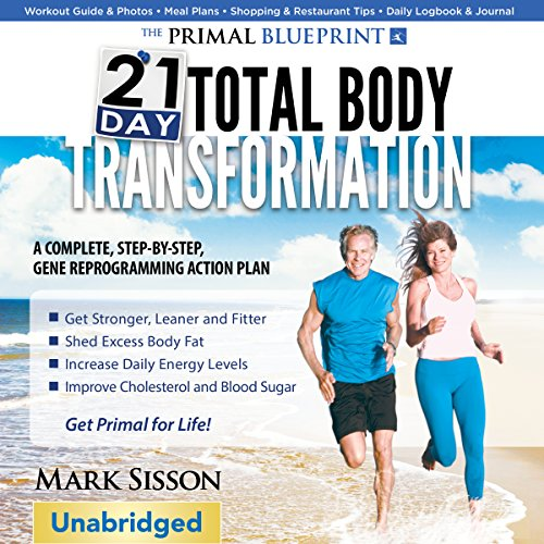 The Primal Blueprint 21-Day Total Body Transformation audiobook cover art
