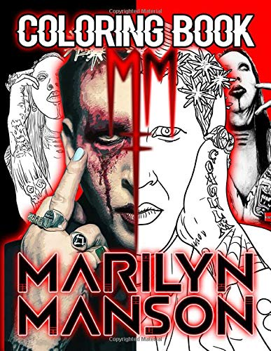 Marilyn Manson Coloring Book: Marilyn Manson Creature Coloring Books For Adult And Kid