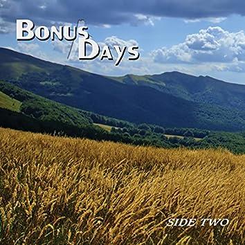 Bonus Days - Side Two