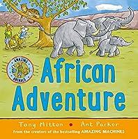African Adventure (Amazing Animals)