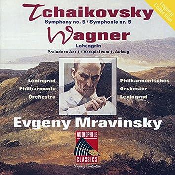 Tchaikovsky: Symphony No 5 - Wagner: Lohengrin Prelude to Act I