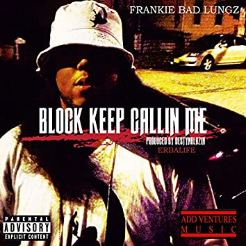Block Keep Calling Me - Single