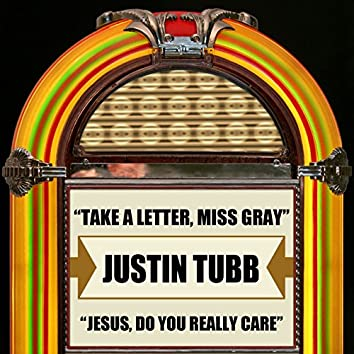 Take A Letter, Miss Gray / Jesus, Do You Really Care