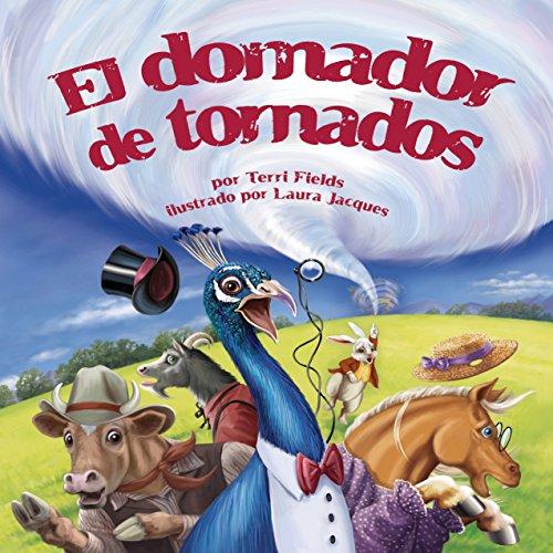 El domador de tornados [The Tornado Trainer] copertina