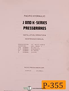 Pacific J and K Series, Press Brakes Operations Install and Maintenance Manual