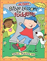 Jesus Teaches Me (Instant Bible Lessons for Toddlers)