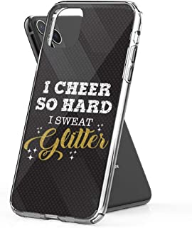 Case Phone I Cheer So Hard Sweat Glitter Cheerleader (6.5-inch Diagonal Compatible with iPhone 11 Pro Max)