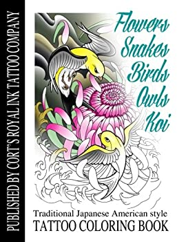 Flowers,Snakes,Birds,Owls and Koi Coloring Book  Traditional Japanese American Tattoo Coloring Book
