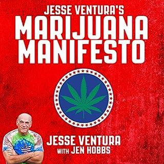 Jesse Ventura's Marijuana Manifesto audiobook cover art