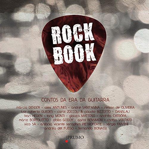Rock Book: Contos da Era da Guitarra (Prumo Leia)