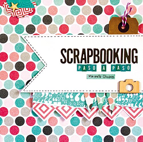 Scrapbooking paso a paso (Ocio, entretenimiento y viajes)