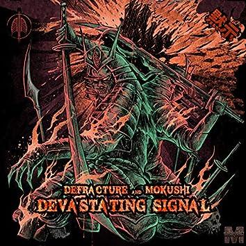 Devastating Signal