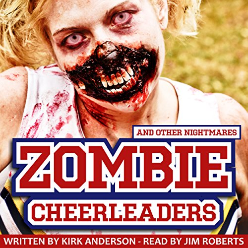 Zombie Cheerleaders: And Other Nightmares audiobook cover art