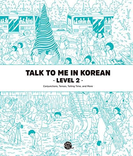 Level 2 Korean Grammar Textbook (Talk To Me In Korean Grammar Textbook) (English Edition)
