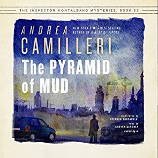 The Pyramid of Mud     The Inspector Montalbano, Book 22              Auteur(s):                                                                                                                                 Andrea Camilleri,                                                                                        Stephen Sartarelli - translator                               Narrateur(s):                                                                                                                                 Grover Gardner                      Durée: 5 h et 54 min     Pas de évaluations     Au global 0,0