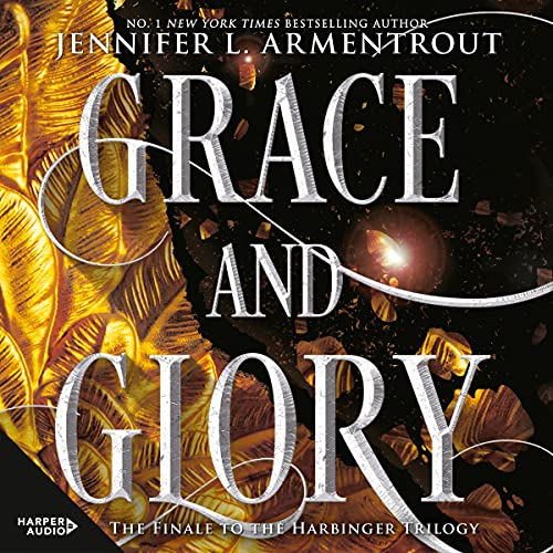 Grace and Glory: The Harbinger Series, Book 3