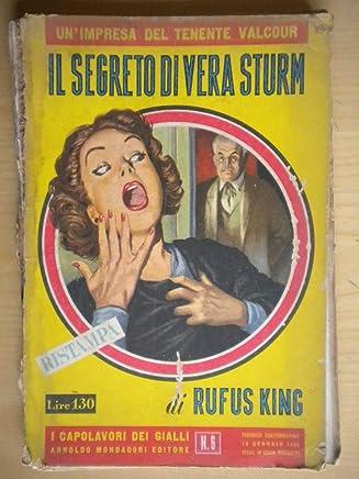 I Capolavori Dei Gialli Mondadori N° 6 Il Segreto Di Vera Sturm Di Rufus King